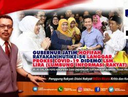 Gubernur Jatim Langgar Prokes, LSM Lira Laporkan ke DPRD